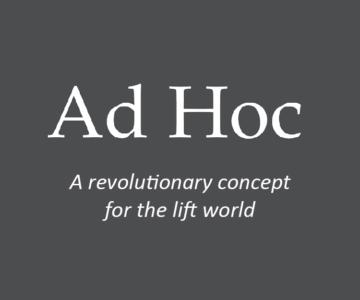 ad hoc lift designs
